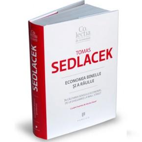 Tomas Sedlacek: Economia binelui şi a răului – În căutarea sensului economic, de la Ghilgameş la Wall Street